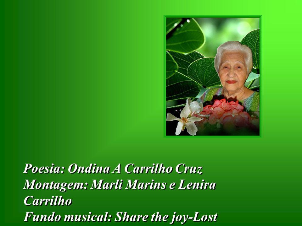 Poesia: Ondina A Carrilho Cruz