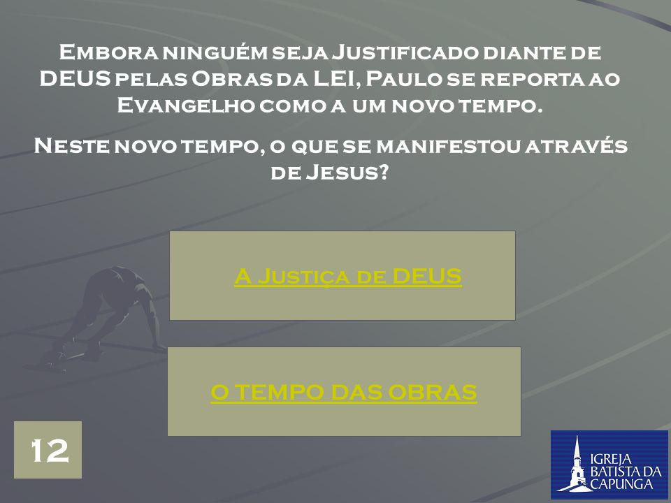 Neste novo tempo, o que se manifestou através de Jesus