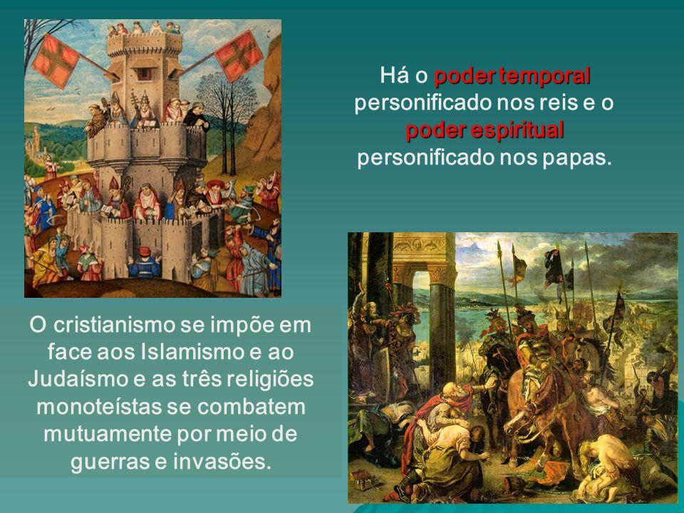 Há o poder temporal personificado nos reis e o poder espiritual personificado nos papas.
