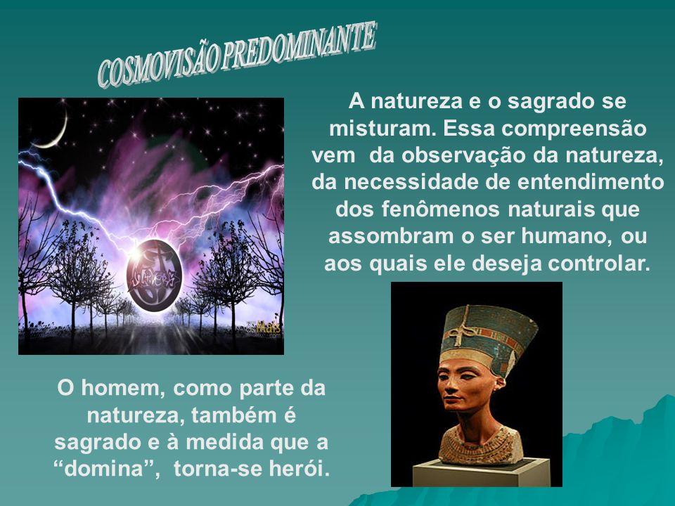COSMOVISÃO PREDOMINANTE