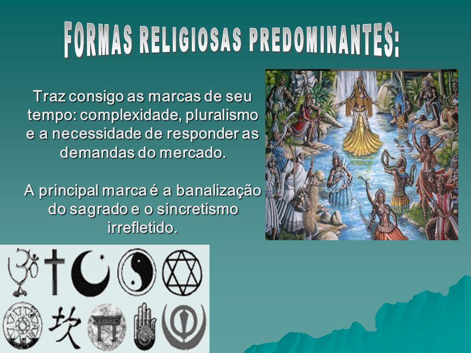 FORMAS RELIGIOSAS PREDOMINANTES: