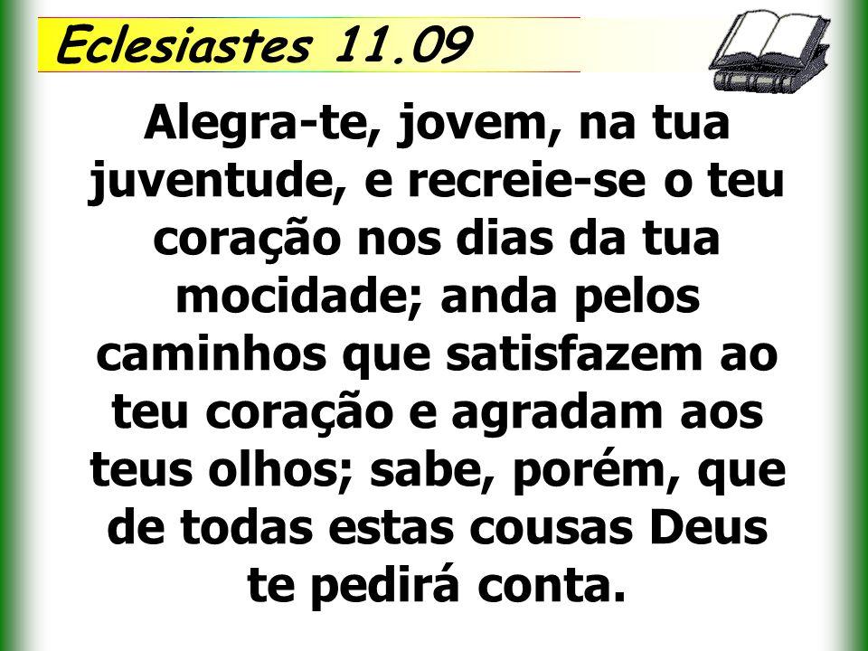 Eclesiastes 11.09