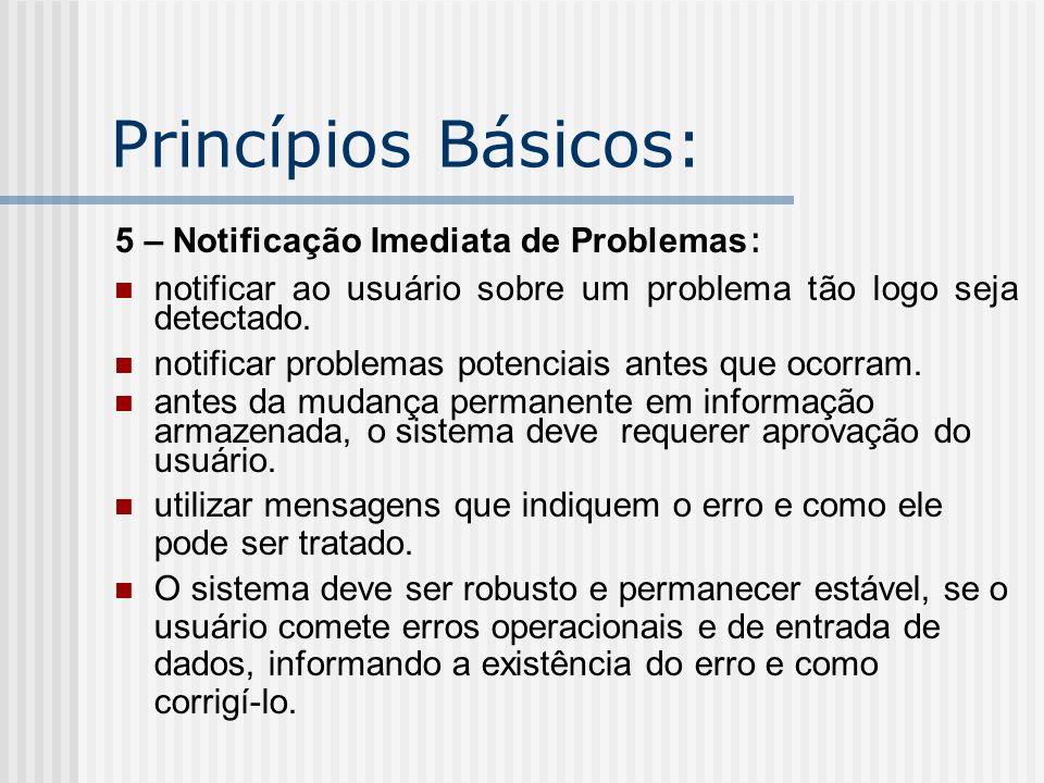 Princípios Básicos: 5 – Notificação Imediata de Problemas: