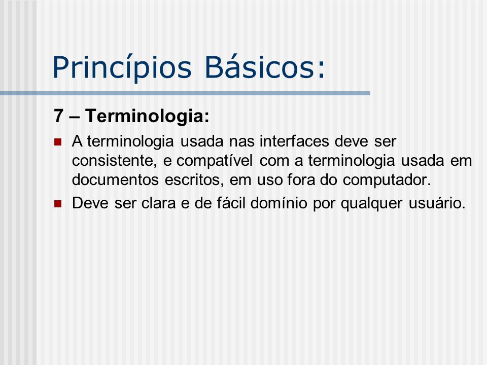 Princípios Básicos: 7 – Terminologia: