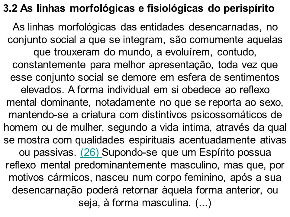 3.2 As linhas morfológicas e fisiológicas do perispírito