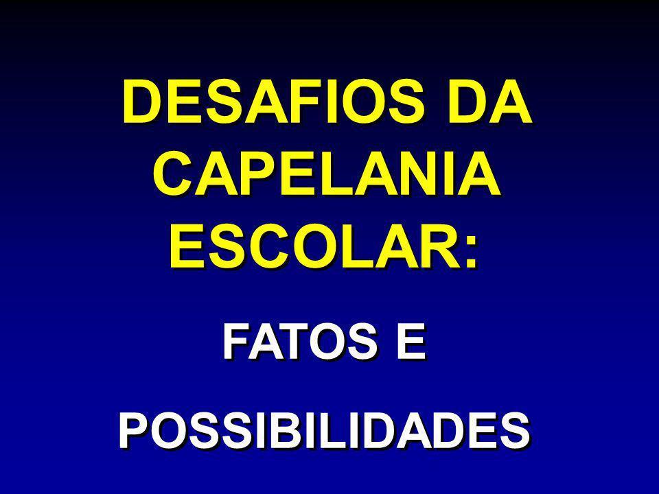 DESAFIOS DA CAPELANIA ESCOLAR: