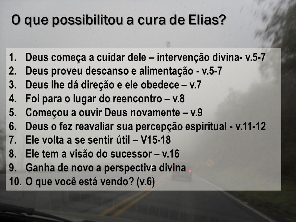 O que possibilitou a cura de Elias