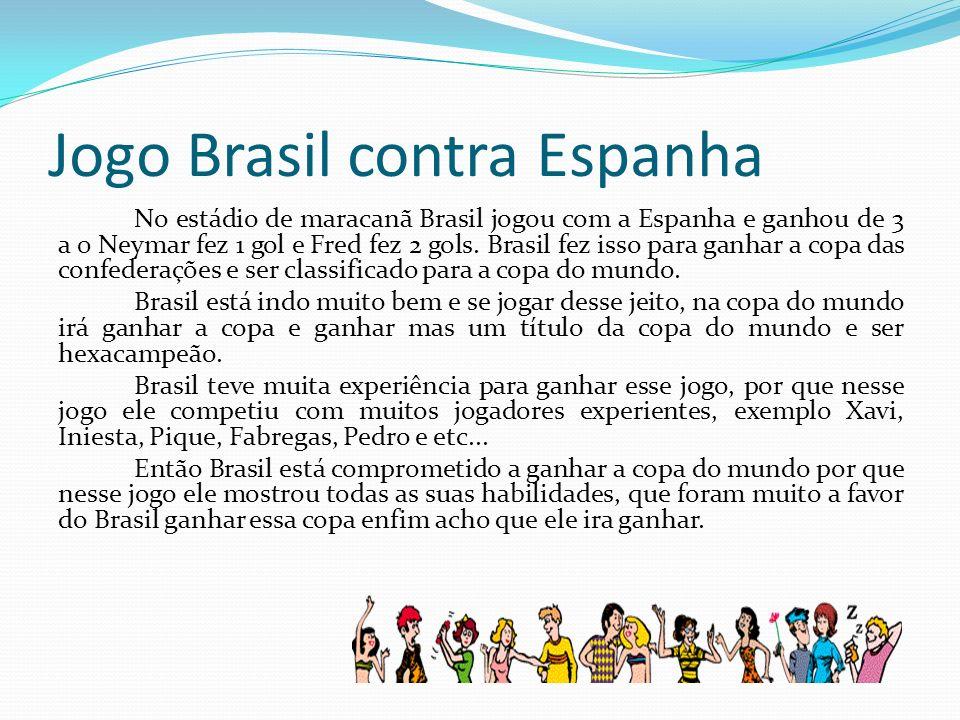 Jogo Brasil contra Espanha
