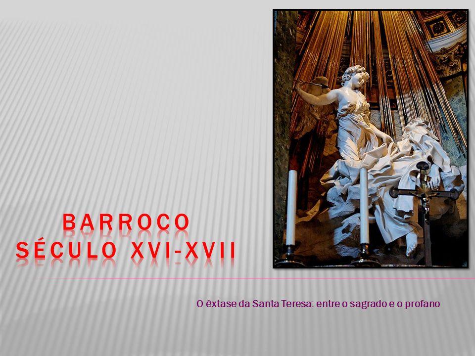 Barroco Século XVI-Xvii