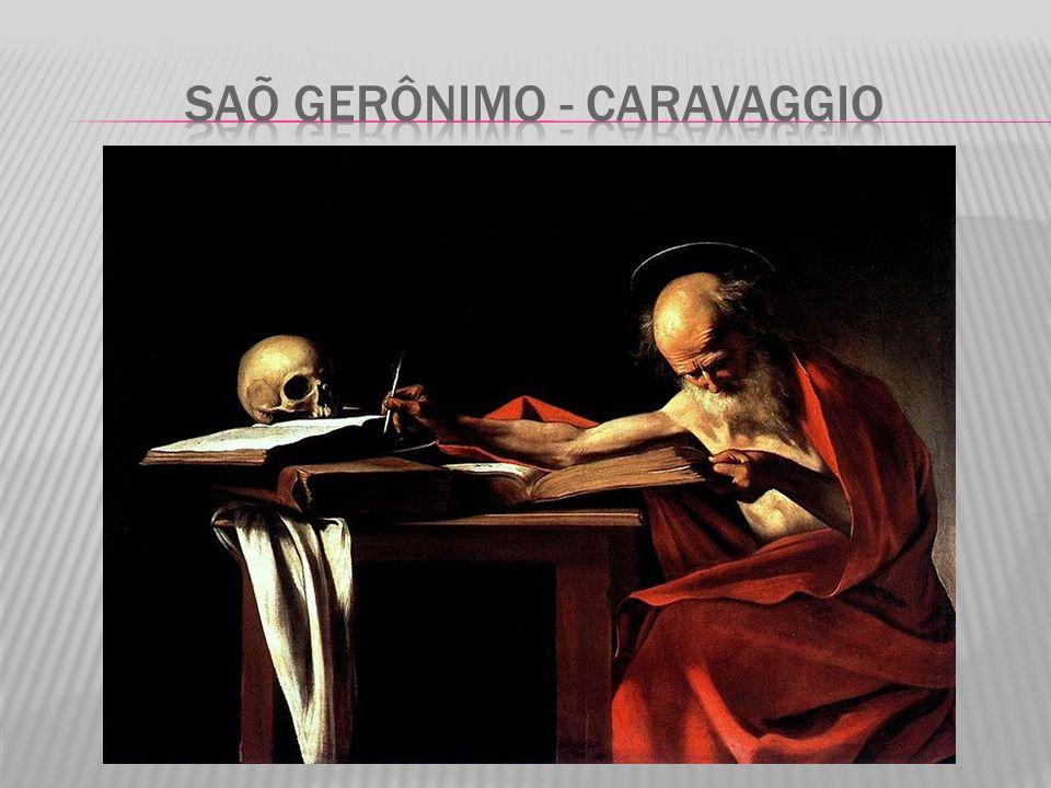 Saõ Gerônimo - Caravaggio