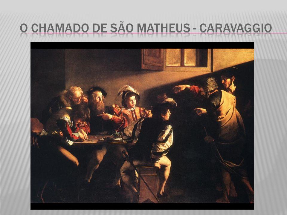 O chamado de São matheus - Caravaggio