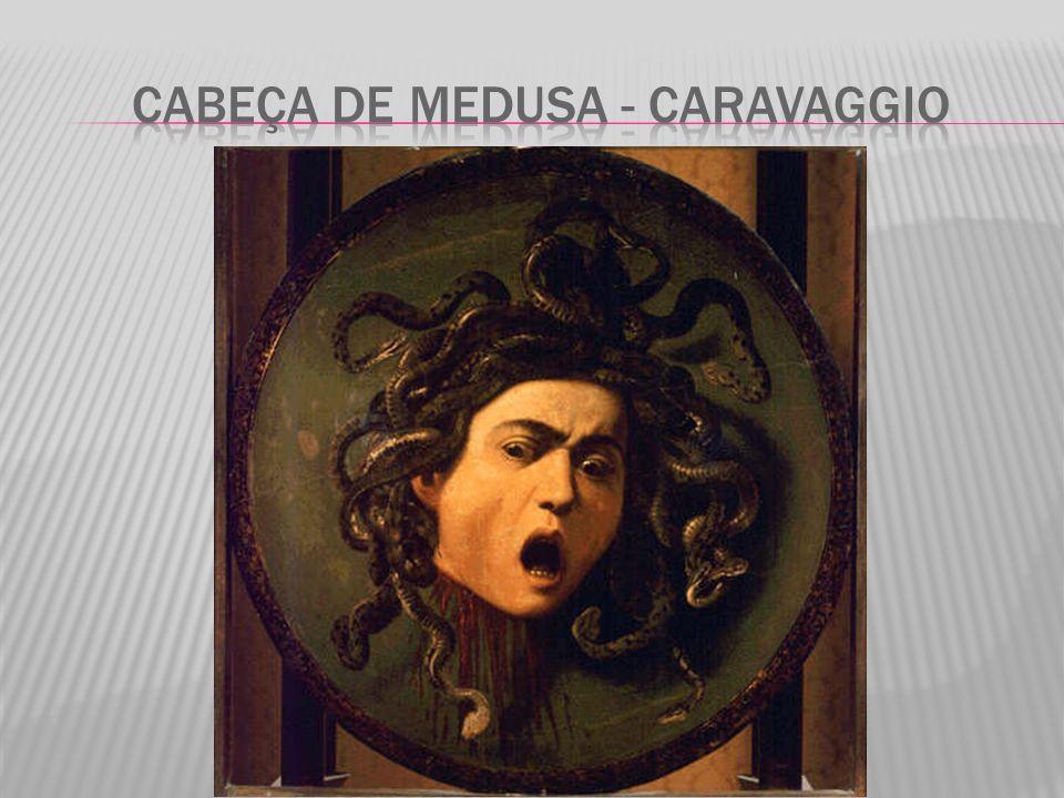 Cabeça de Medusa - caravaggio