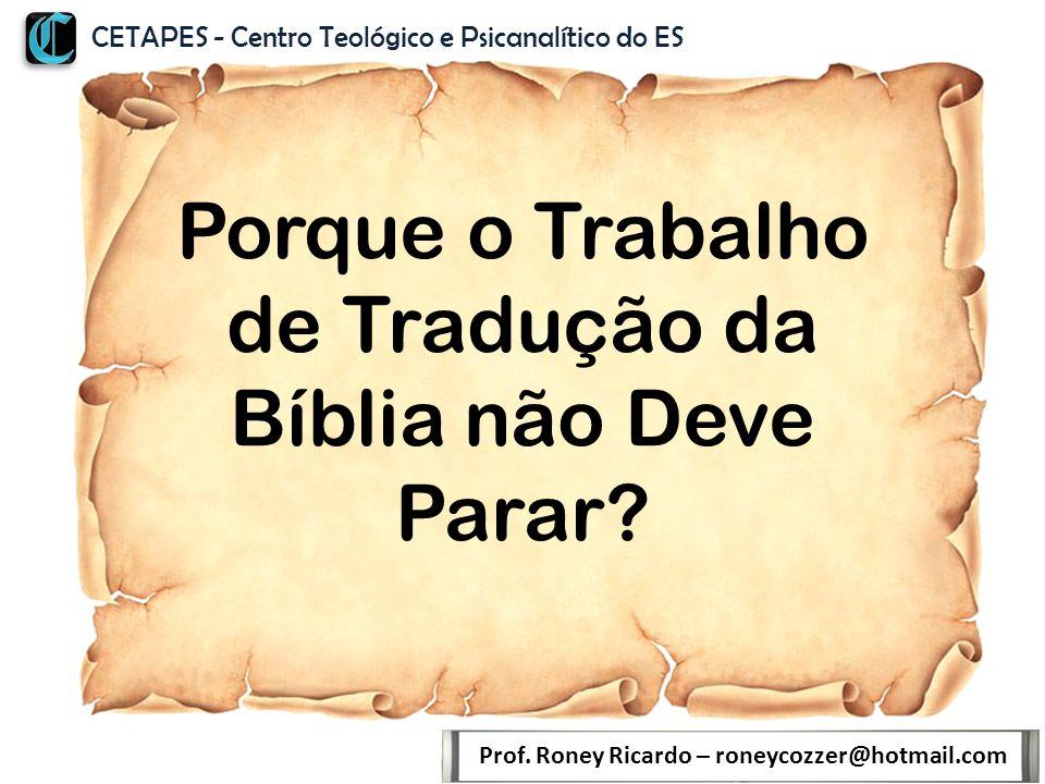 Porque o Trabalho de Tradução da Bíblia não Deve Parar