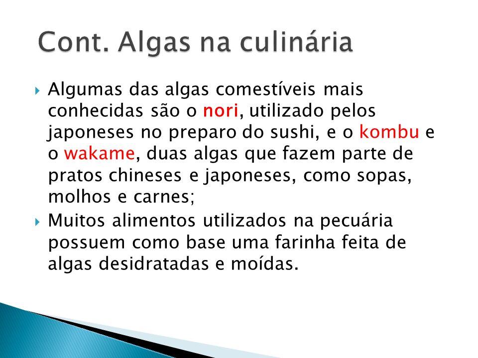 Cont. Algas na culinária