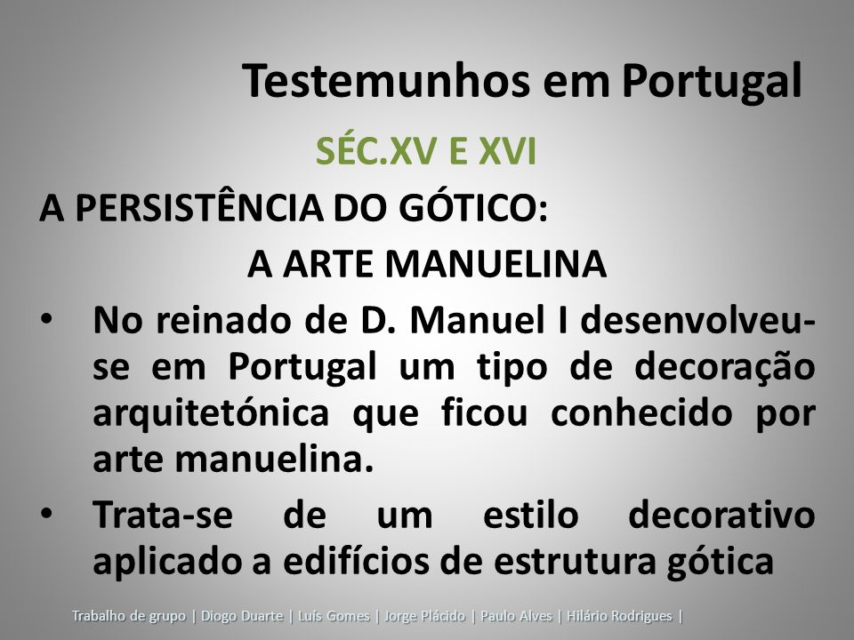 Testemunhos em Portugal