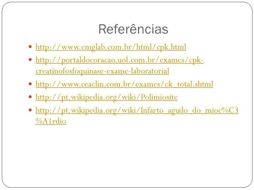 Referências http://www.emglab.com.br/html/cpk.html