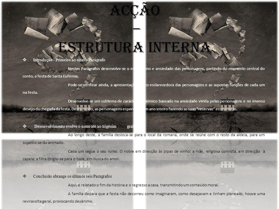 Acção – Estrutura Interna