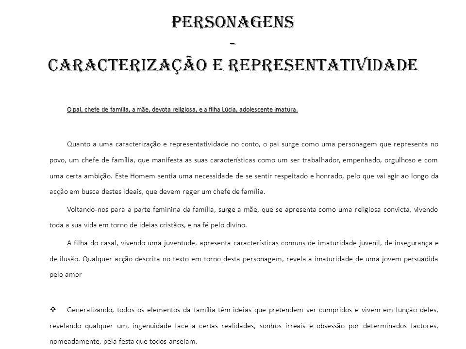 PERSONAGENS - Caracterização e Representatividade