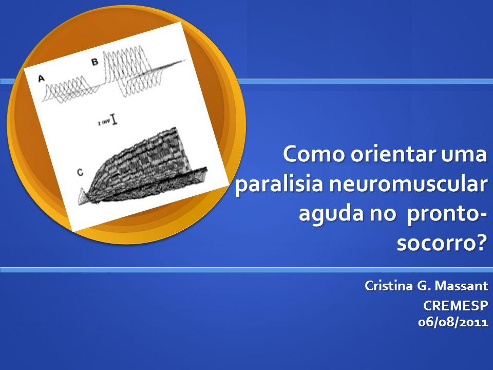 Como orientar uma paralisia neuromuscular aguda no pronto-socorro