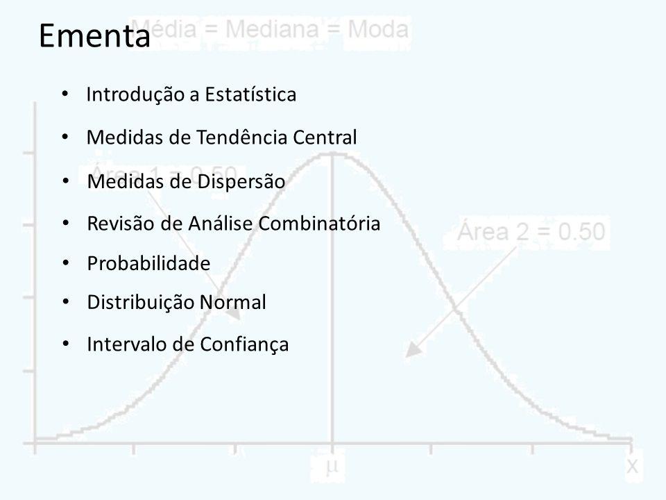 Ementa Introdução a Estatística Medidas de Tendência Central