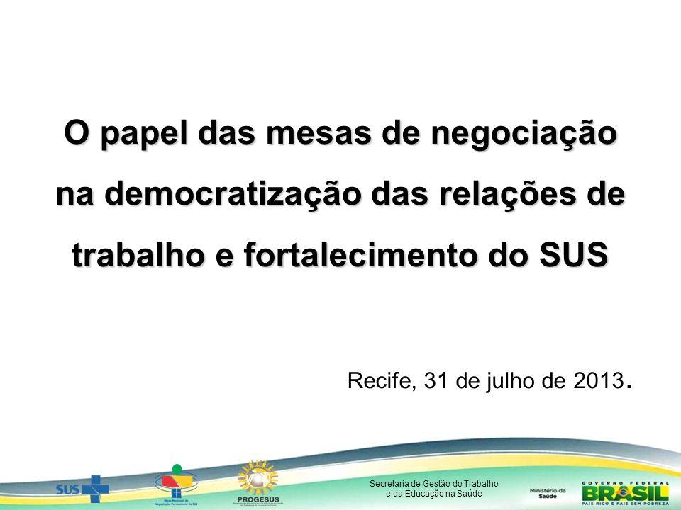 O papel das mesas de negociação na democratização das relações de trabalho e fortalecimento do SUS