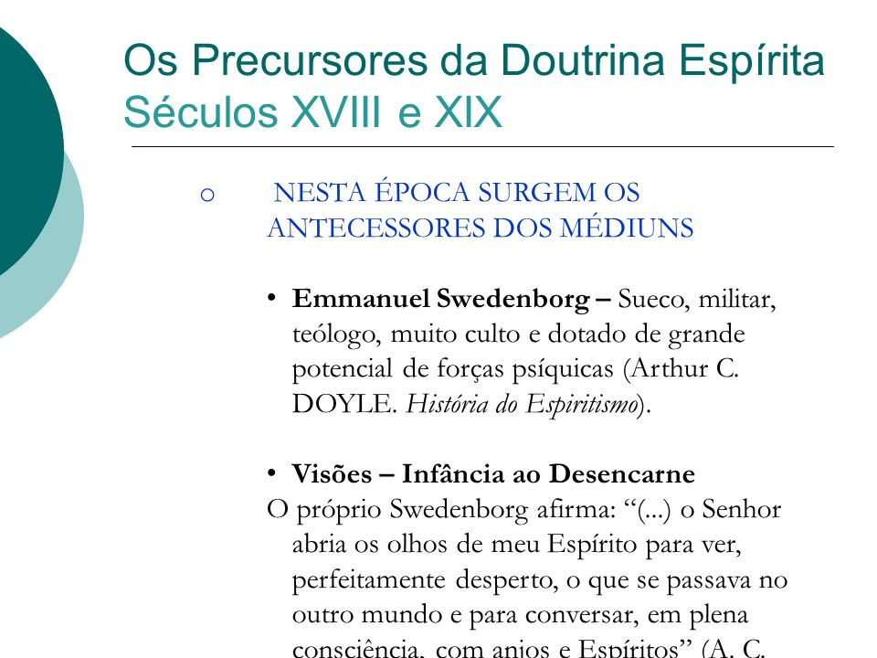 Os Precursores da Doutrina Espírita Séculos XVIII e XIX
