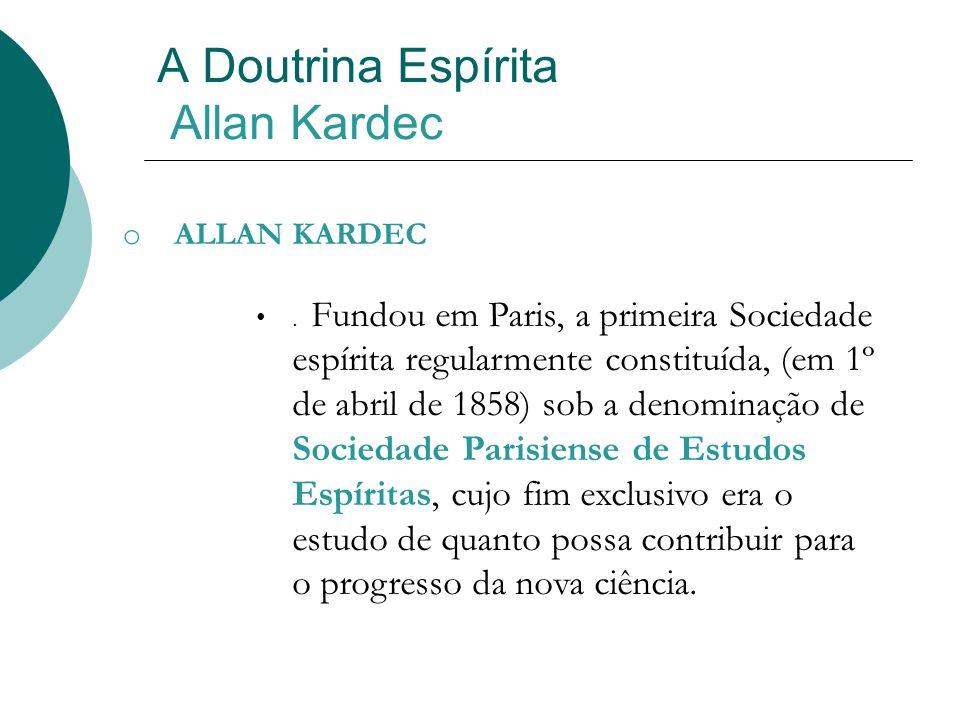 A Doutrina Espírita Allan Kardec