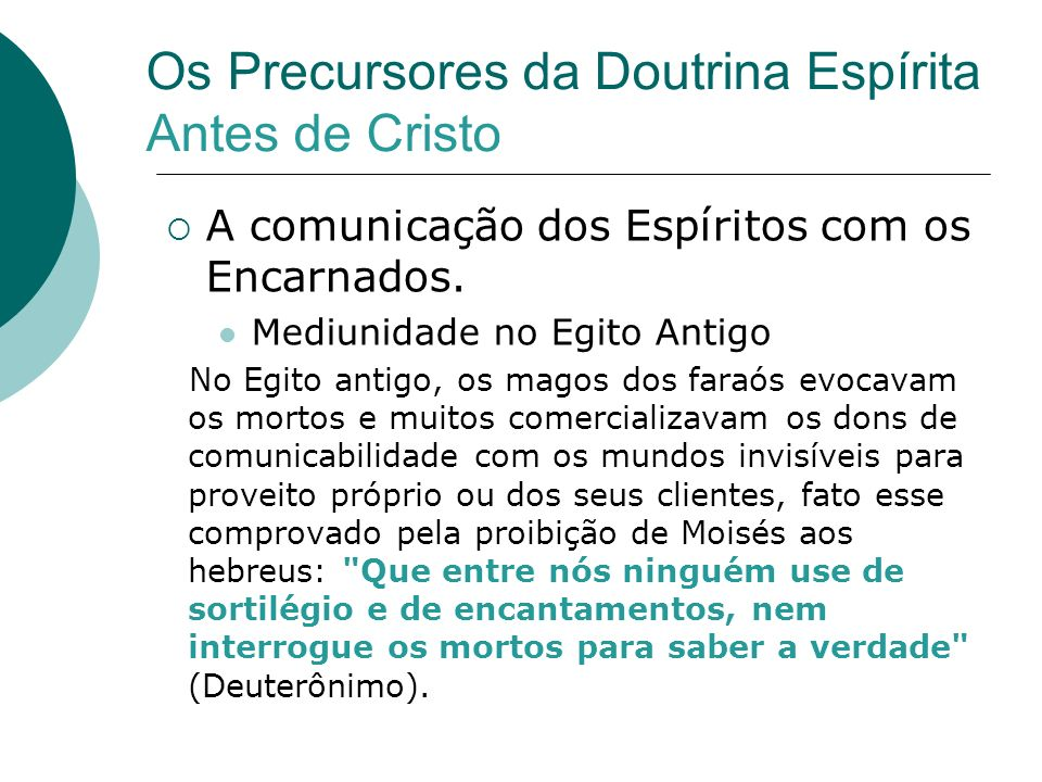 Os Precursores da Doutrina Espírita Antes de Cristo
