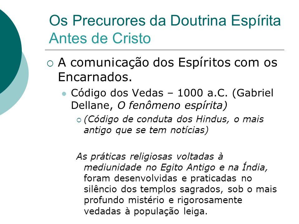 Os Precurores da Doutrina Espírita Antes de Cristo