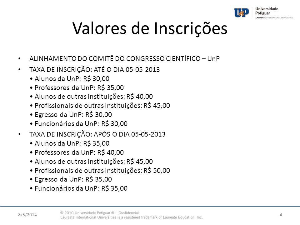 Valores de Inscrições ALINHAMENTO DO COMITÊ DO CONGRESSO CIENTÍFICO – UnP.