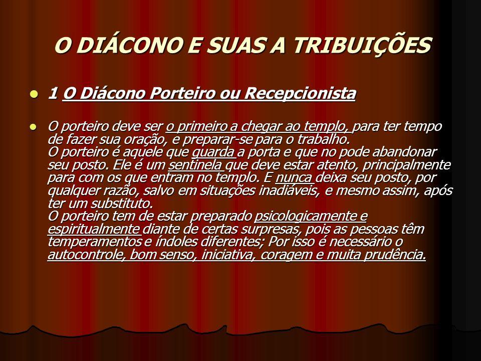 O DIÁCONO E SUAS A TRIBUIÇÕES