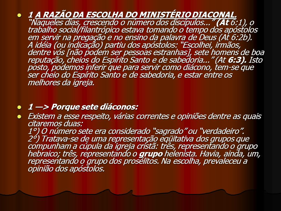 1 A RAZÃO DA ESCOLHA DO MINISTÉRIO DIACONAL