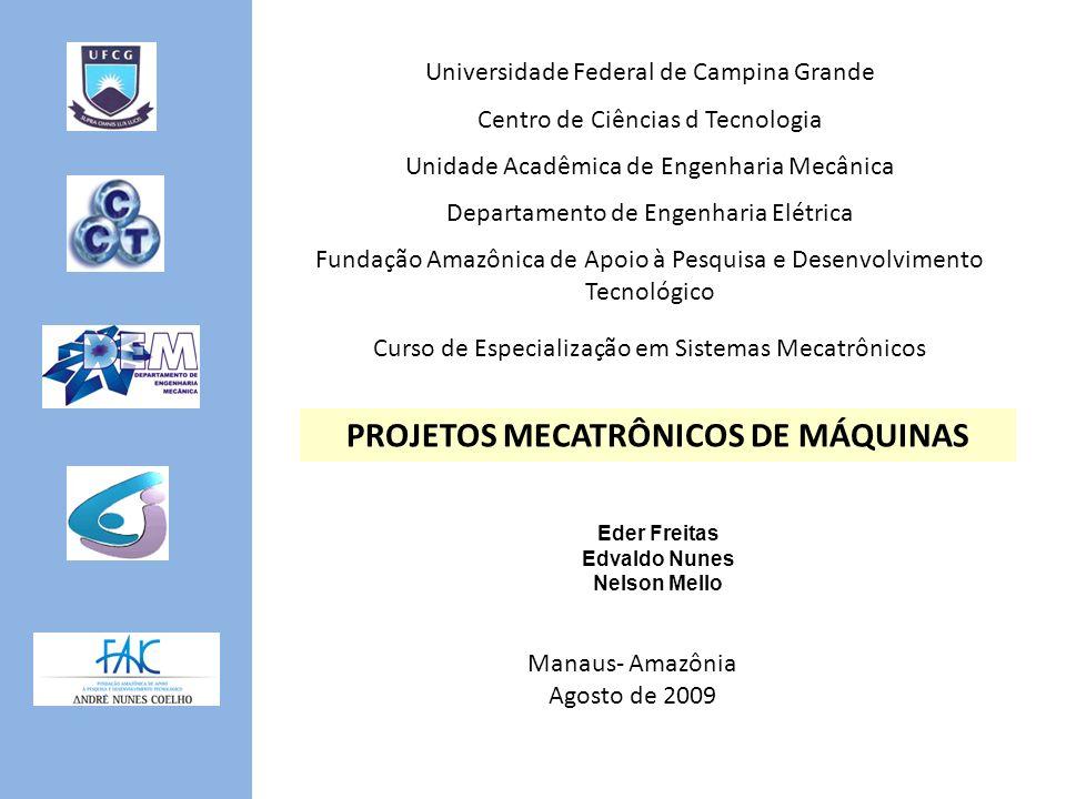 PROJETOS MECATRÔNICOS DE MÁQUINAS