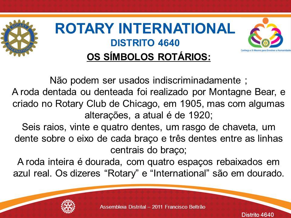 ROTARY INTERNATIONAL DISTRITO 4640 OS SÍMBOLOS ROTÁRIOS: