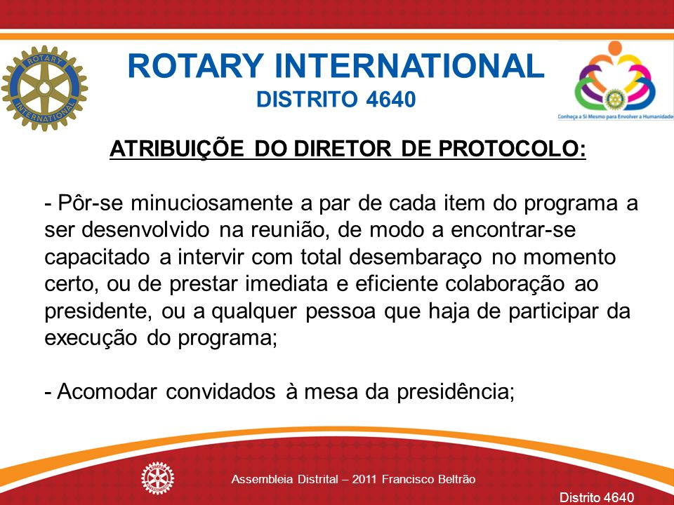 ATRIBUIÇÕE DO DIRETOR DE PROTOCOLO: