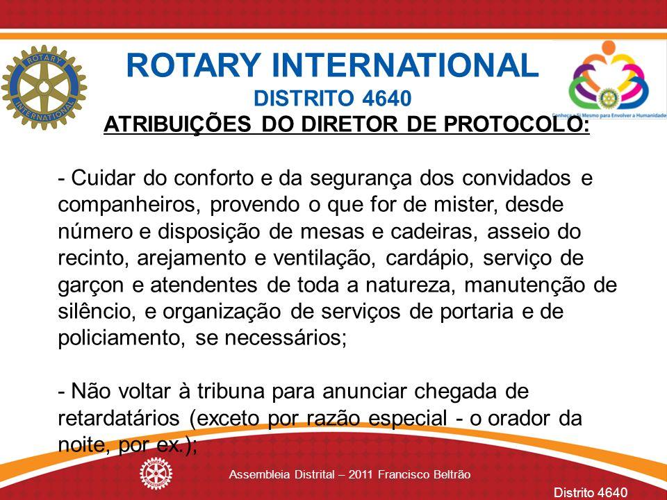 ATRIBUIÇÕES DO DIRETOR DE PROTOCOLO: