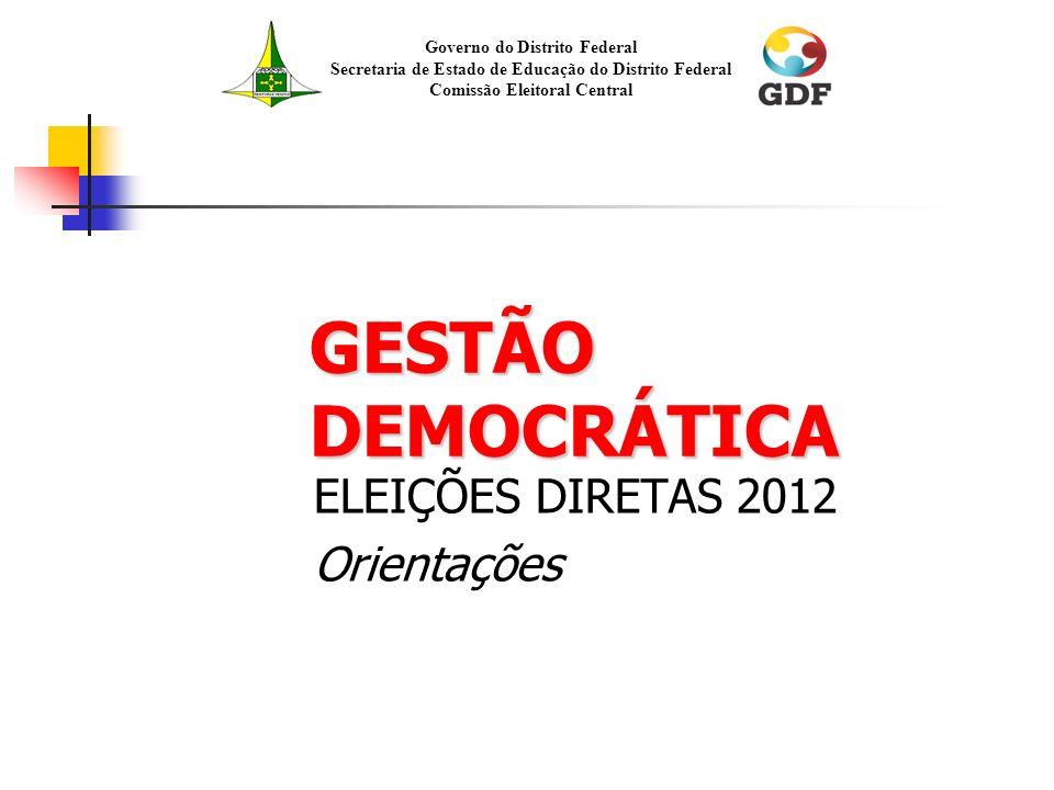 ELEIÇÕES DIRETAS 2012 Orientações