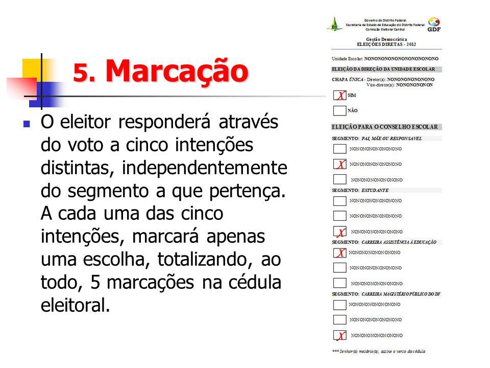 5. Marcação X.
