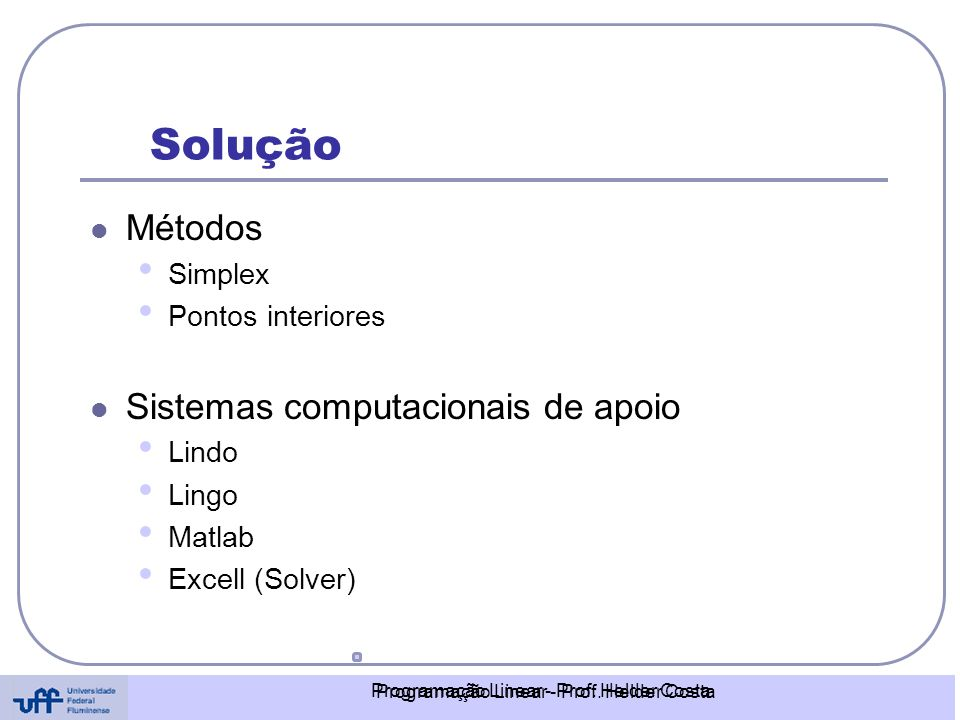 Programação Linear - Prof. Helder Costa