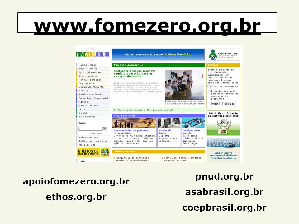www.fomezero.org.br pnud.org.br apoiofomezero.org.br asabrasil.org.br