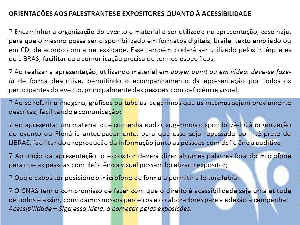 ORIENTAÇÕES AOS PALESTRANTES E EXPOSITORES QUANTO À ACESSIBILIDADE