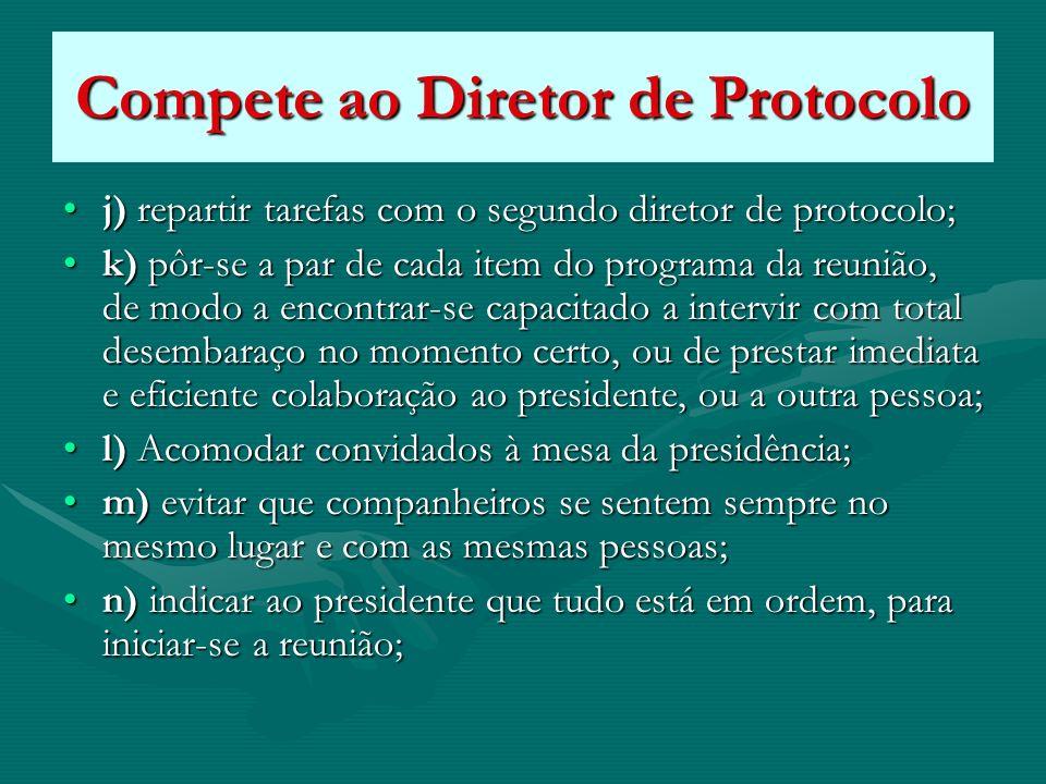 Compete ao Diretor de Protocolo