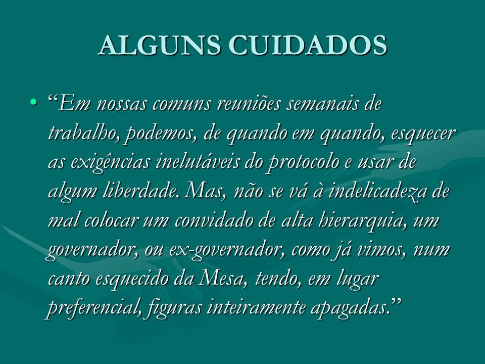 ALGUNS CUIDADOS