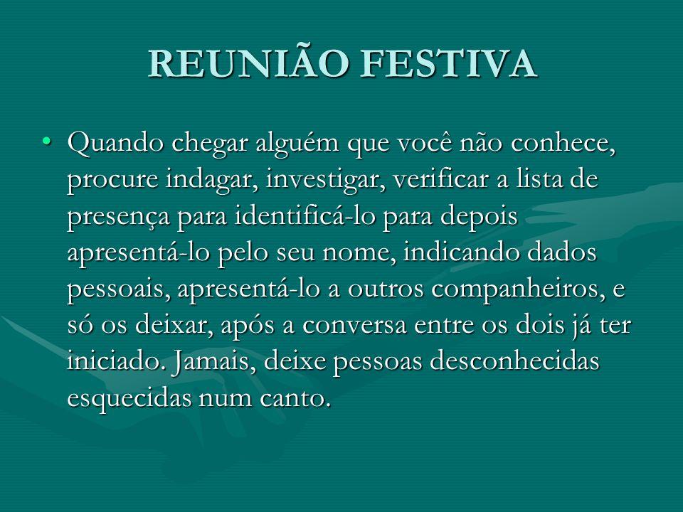 REUNIÃO FESTIVA
