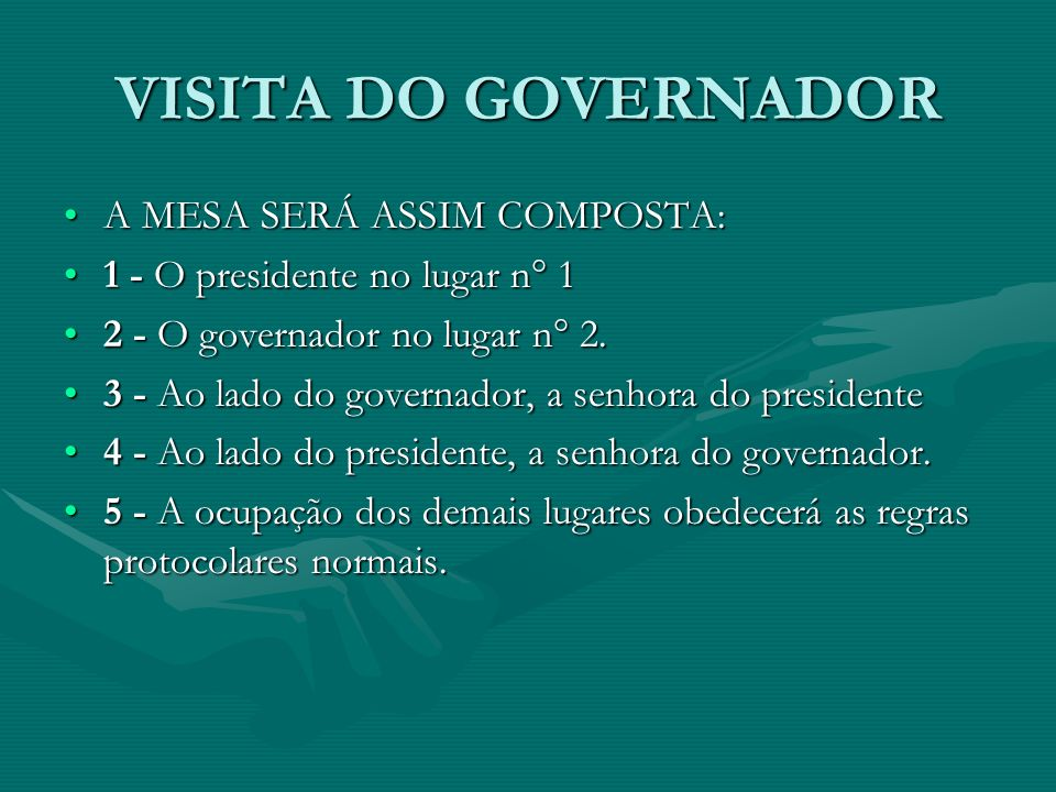 VISITA DO GOVERNADOR A MESA SERÁ ASSIM COMPOSTA: