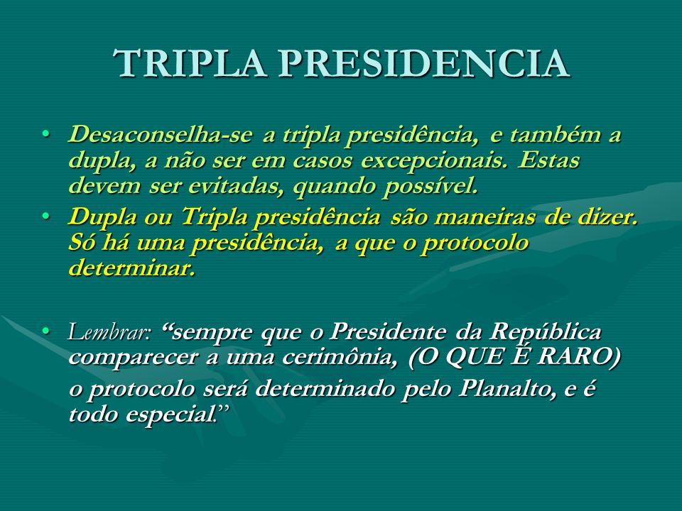 TRIPLA PRESIDENCIA