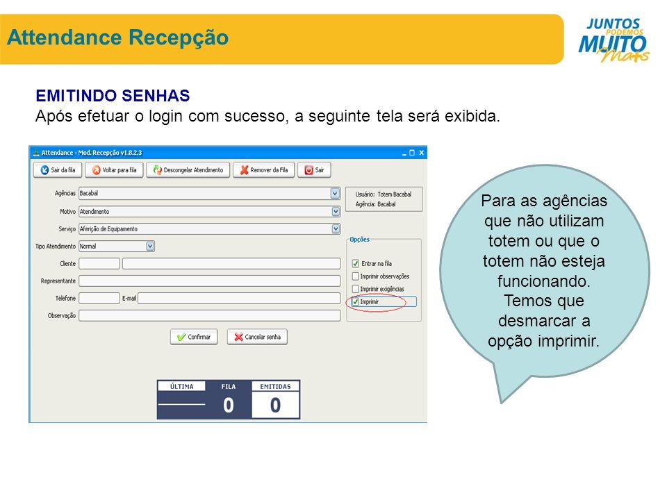 Attendance Recepção EMITINDO SENHAS