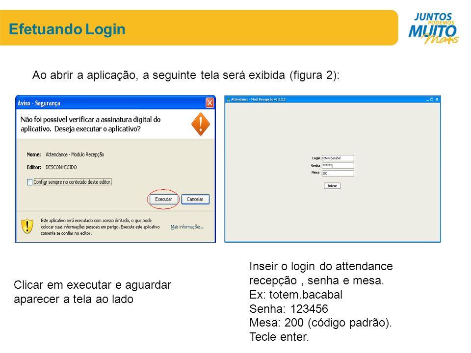 Efetuando Login Ao abrir a aplicação, a seguinte tela será exibida (figura 2): Inseir o login do attendance recepção , senha e mesa.