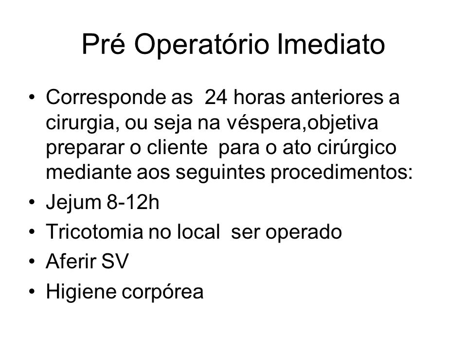 Pré Operatório Imediato