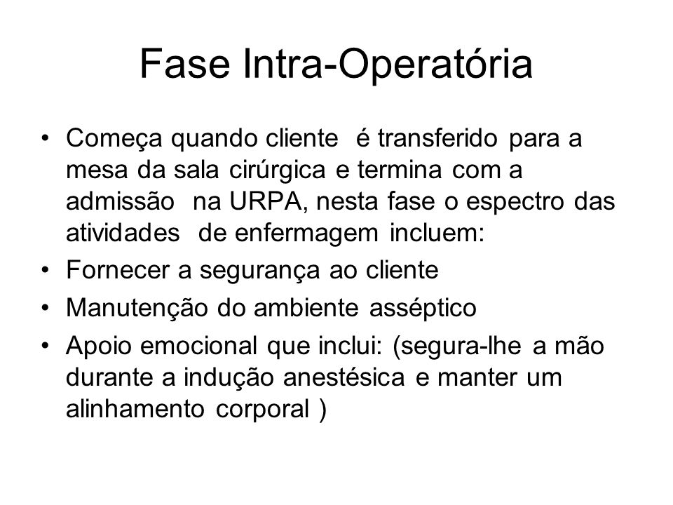 Fase Intra-Operatória